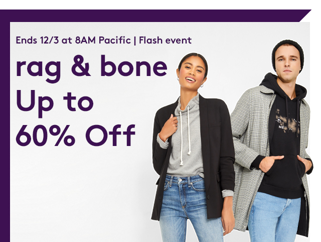Ends 12/3 at 8AM Pacific | Flash event | Rag & Bone | Up to 60% Off