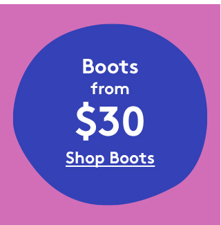 Boots from $30 | Shop Boots