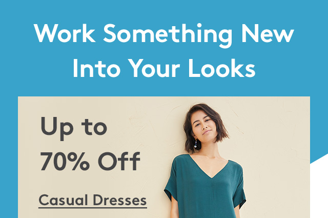 Work Something New Into Your Looks | Up to 70% Off | Casual Dresses