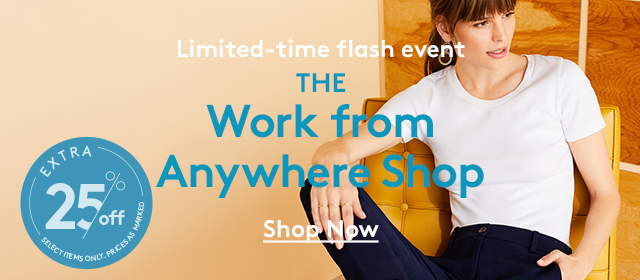 Limited-time flash event | The Work from Anywhere Shop | Shop Now | Extra 25% off Select items only. Prices as marked