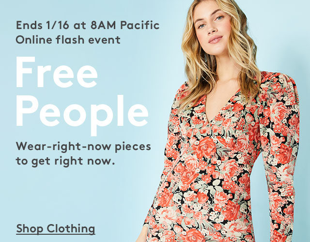 Ends 1/16 at 8AM Pacific | Online flash event | Free People | Wear-right-now pieces to get right now. | Shop Clothing